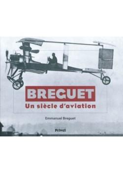 BREGUET, UN SIECLE D'AVIATION