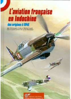 L'AVIATION FRANCAISE EN INDOCHINE 1910-1945