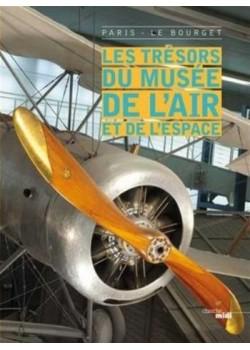 LES TRESORS DU MUSEE DE L'AIR ET DE L'ESPACE