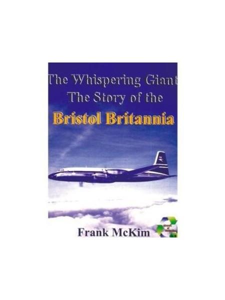 WHISPERING GIANT : BRISTOL BRITANNIA