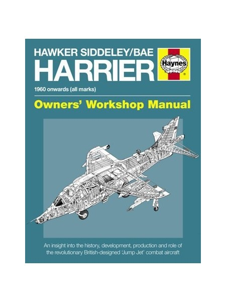HAWKER SIDDELEY / BAE HARRIER OWNER WORSHOP MANUAL