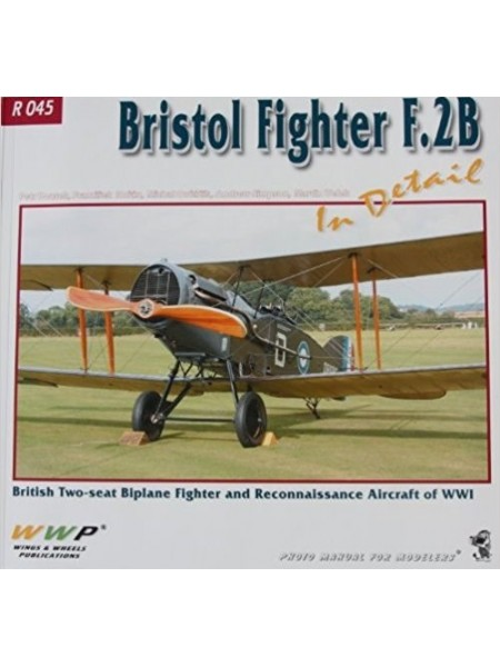 BRISTOL FIGHTER F.2B IN DETAIL - WWP - Livre
