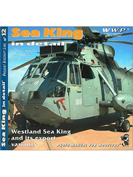 WESTLAND SEA KING IN DETAIL - WWP - Livre