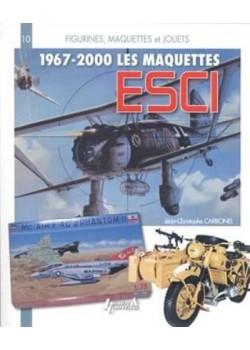 LES MAQUETTES ESCI 1967-2000