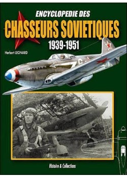 ENCYCLOPEDIE DES CHASSEURS SOVIETIQUES 1939-1951 - Livre
