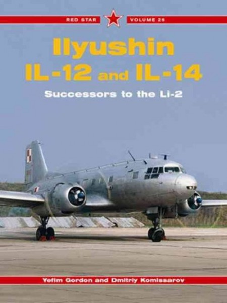 ILYUSHIN IL-12 AND IL_14 - RED STAR SERIE - Livre