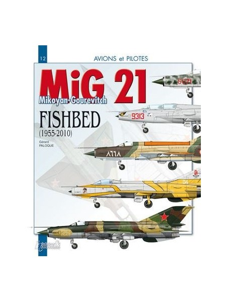 LE MIG 21 FISHBED