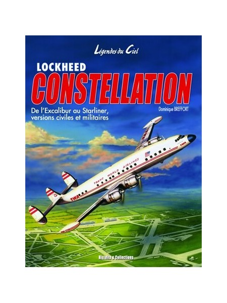 LOCKHEED CONSTELLATION LEGENDES DU CIEL