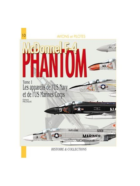 MC DONNEL F-4 PHANTOM - TOME 1