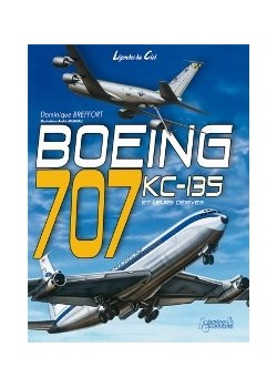 BOEING 707 - KC135 ET LEURS DERIVES
