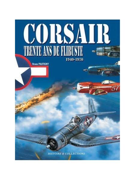 CORSAIR - TRENTE ANS DE FLIBUSTE