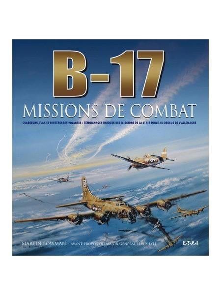 B-17, MISSIONS DE COMBAT