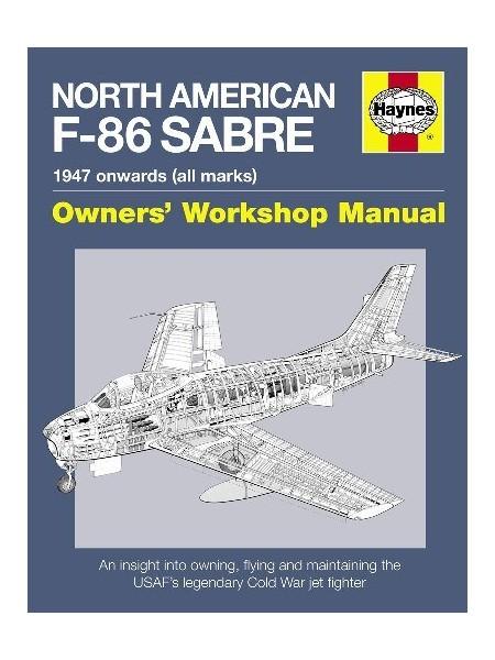 NORTH-AMERICAN F-86 SABRE - OWNERS WORKSHOP MANUAL