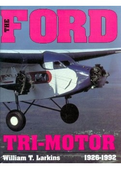 THE FORD TRI-MOTOR