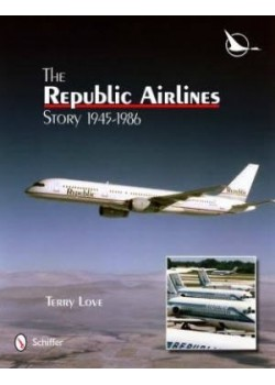 THE REPUBLIC AIRLINE STORY
