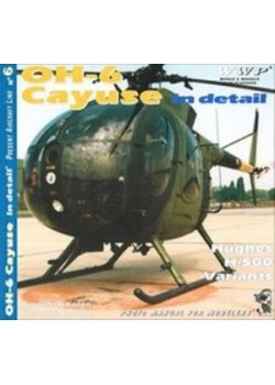 OH-6 CAYUSE IN DETAIL - HUGUES H-500 - WWP - Livre