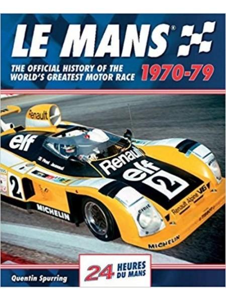 LE MANS 24 HOURS 1970-1979 - Livre de Quentin Spurring