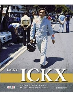 JACKY ICKX -MISTER LE MANS, AND MUCH MORE