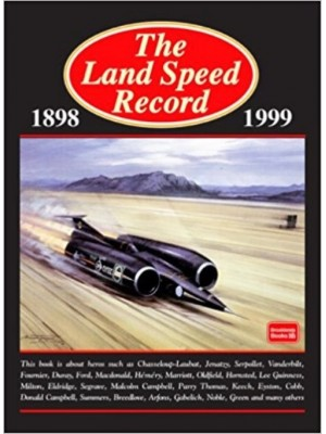 LAND SPEED RECORD 1898-1999