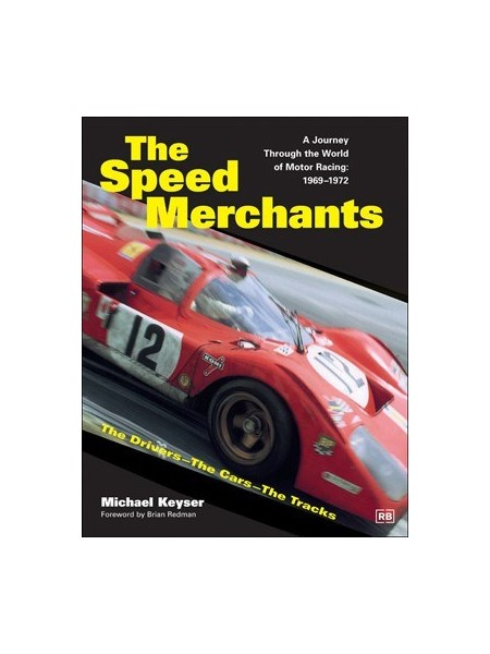 THE SPEED MERCHANTS - A JOURNEY THROUGH ... 1969-1972