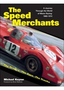 THE SPEED MERCHANTS - A JOURNEY THROUGH ... 1969-1972
