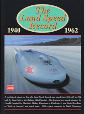 LAND SPEED RECORD 1940-1962