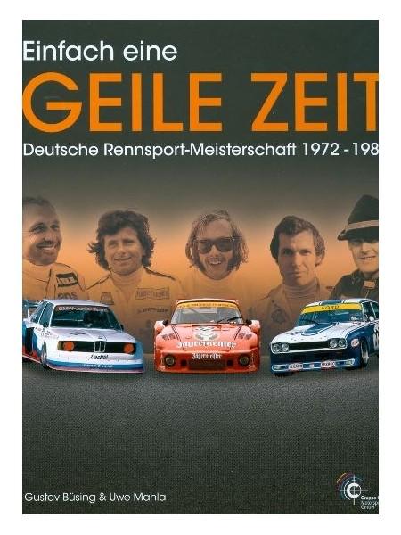 EINFACH EINE GEILE ZEIT - DEUTSCHE RENNSPORT MEISTERSCHAFT 72-85