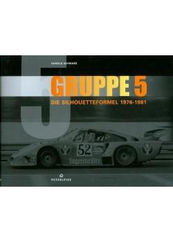 GRUPPE 5 - DIE SILHOUETTEFORMEL 1976-1981