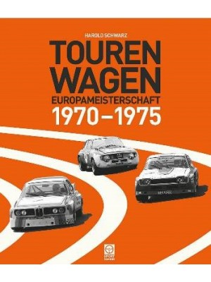 TOURENWAGEN - EUROPAMEISTERSCHAFT 1970-1975