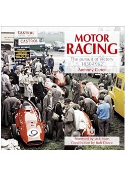MOTOR RACING THE PURSUIT OF VICTORY 1930-1962