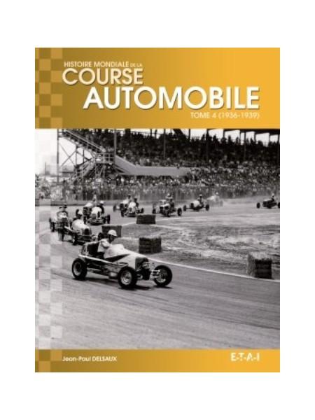 HISTOIRE MONDIALE DE LA COURSE AUTOMOBILE T4