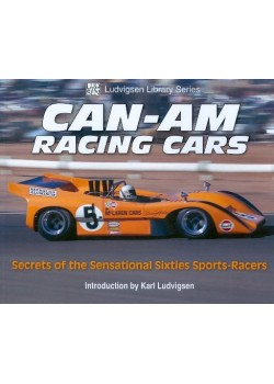 CAN AM RACING CARS - SECRETS OF THE SENSATIONAL 60s SPORTS RACERS