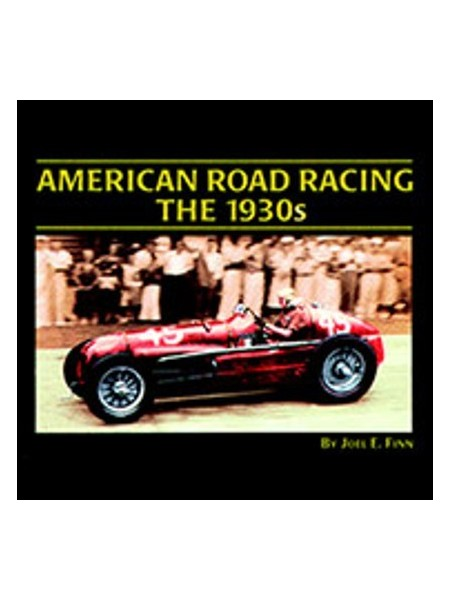 AMERICAN ROAD RACING / THE 30s