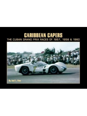 CARIBBEAN CAPPERS- CUBAN GRAND PRIX 57-58-60