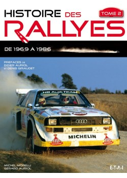 HISTOIRE DES RALLYES TOME 2 1969-1986