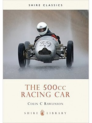THE 500CC RACING CAR / SHIRE