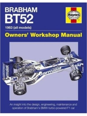 BRABHAM BT52 OWNERS WORKSHOP MANUAL