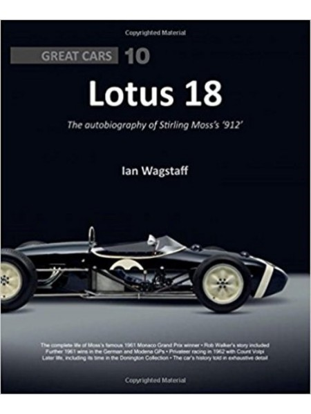 LOTUS 18 THE AUTOBIOGRAPHY OF STIRLING MOSS'S '912'