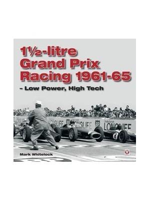 1 1/2- LITRE GRAND PRIX RACING 1961-65 - LOW POWER, HIGH TECH