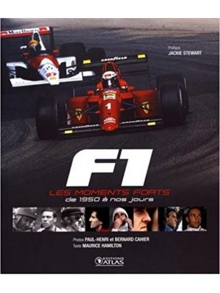 F1 LES MOMENTS FORTS