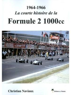 1964-1966 LA COURTE HISTOIRE DE LA FORMULE 2 1000 CC