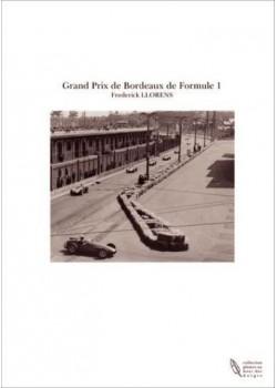 GRAND PRIX DE BORDEAUX EN FORMULE 1 1951-1955