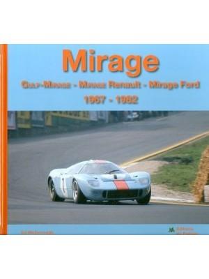 MIRAGE - GULF-MIRAGE - MIRAGE RENAULT- MIRAGE FORD 1967-1982