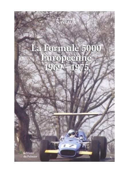LA FORMULE 5000 1969-75