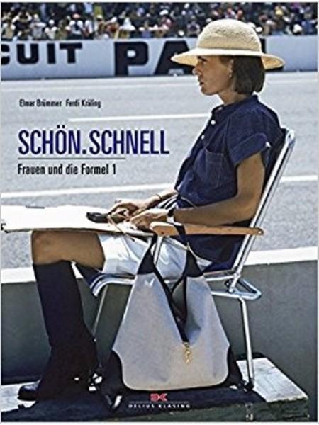 SCHÖN.SCHNELL - FRAUEN UND DIE FORMEL 1