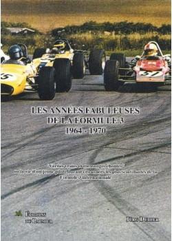 LES ANNEES FABULEUSES DE LA FORMULE 3 1964-1970