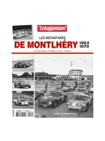 LES INSTANTANES DE MONTLHERY 1963-1970