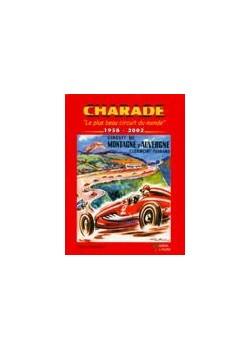 CHARADE LE PLUS BEAU CIRCUIT DU MONDE 1958-2001