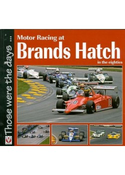 MOTOR RACING AT BRANDS HATCH - THOSE WERE THE DAYS ...