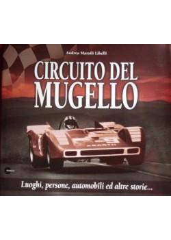 CIRCUITO DEL MUGELLO VOL.2 - LUOGHI, PERSONE, AUTOMOBILI ED ALTRE ...